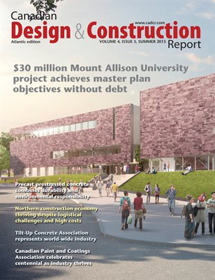 Canadian Design and Construction Report -- Atlantic Edition (Summer, 2013