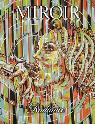 MIROIR MAGAZINE • Radiance • Steve Graffoflarge Edwards