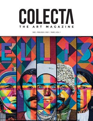 COLECTA The Art Magazine | Dec/Feb 2020/2021 | Year 1 - Vol 1