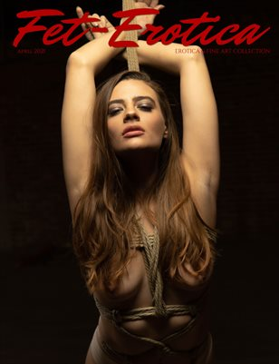 Fet-Erotica Issue 44 Shibari Erotica Edition