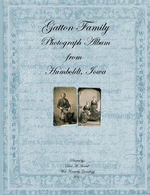 Gatton Family Photograph Album from Humboldt, Iowa