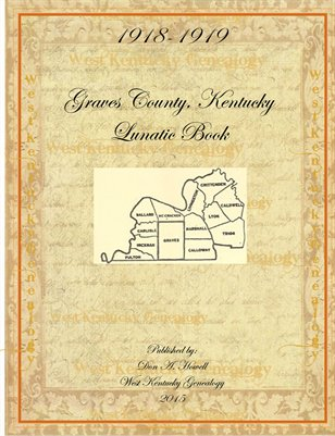 1918-1919 Lunatic Book Graves County, Kentucky