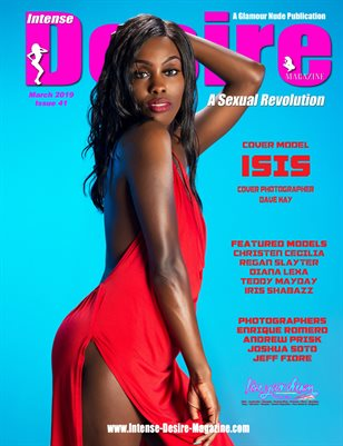 INTENSE DESIRE MAGAZINE - Cover Model Isis - March 2019