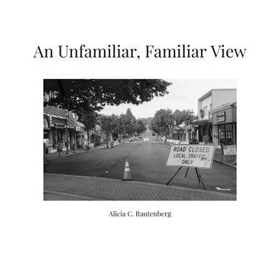 An Unfamiliar, Familiar View