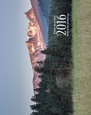 Western Montana - Deluxe - 2016 - Mark Mesenko