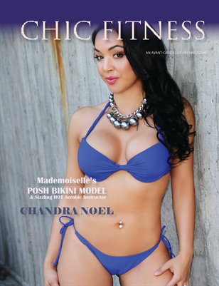 Chic Fitness Featuring Chandra Noel June 2016