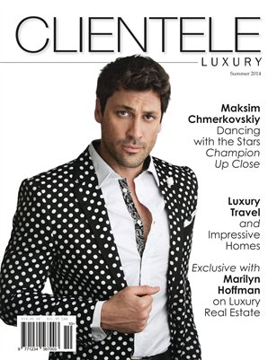 June Summer Issue Clientele Luxury Featuring Maksim