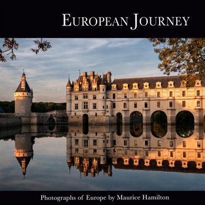 European Journey: Photographs of Europe by Maurice E. Hamilton