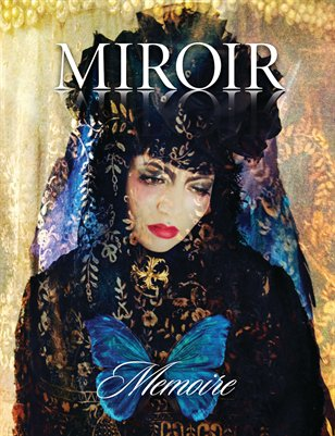MIROIR MAGAZINE • Memoire • Pensieri d'Amore by Nina Pak