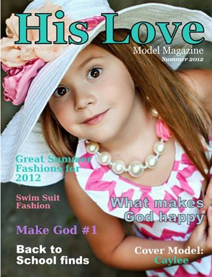 His Love Model Magazine (Summer Issue 2012)