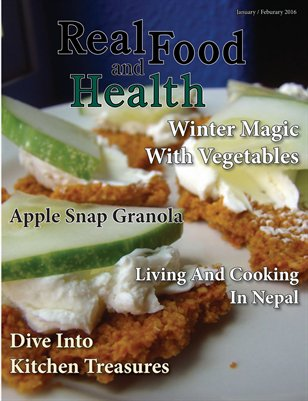 Real Food and Health January /  February 2016
