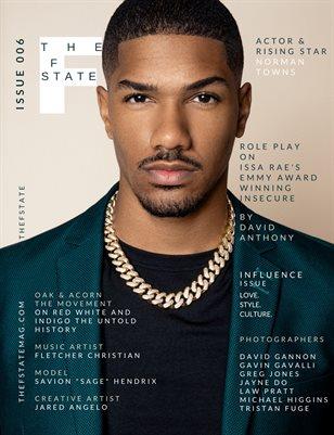 THEFSTATE MAGAZINE   ISSUE 006