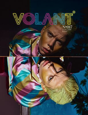 VOLANT Magazine #17 - ELECTRIC LOVE