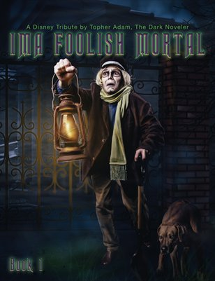 IMA FOOLISH MORTAL BOOK 1