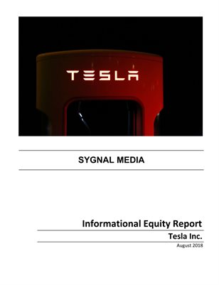 Tesla Inc. - Informational Equity Report - August 2018