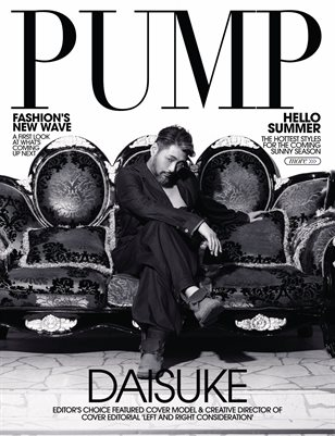 PUMP Magazine | The Spring Style Issue | Vol.3 | May 2021