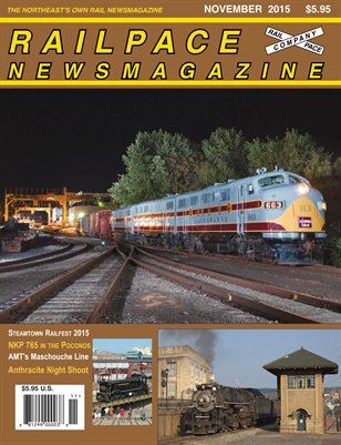 NOVEMBER 2015 Railpace Newsmagazine