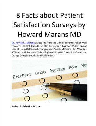 8 Facts about Patient Satisfaction Surveys by Howard Marans MD