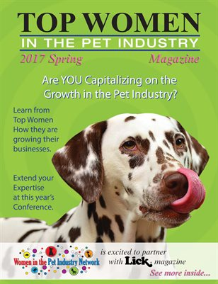 Top Women in the Pet Industry - Spring 2017 Magazine