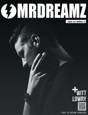 Mr Dreamz magazine feat Witt Lowry