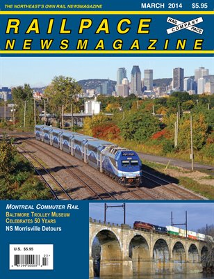 MARCH 2014 Railpace Newsmagazine