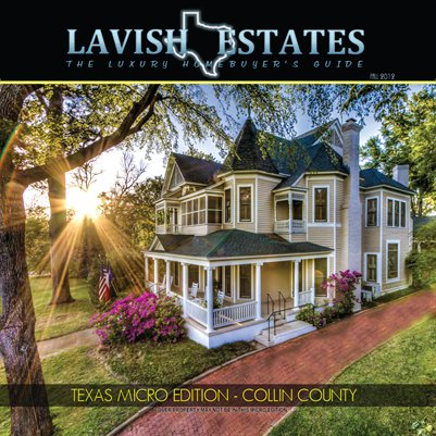 LAVISH ESTATES MAGAZINE - A LUXURY HOME BUYER'S GUIDE