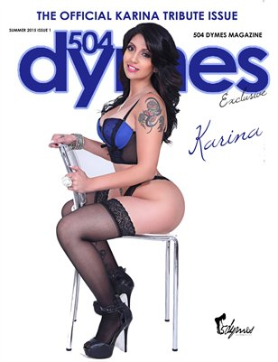 504Dymes Exclusive Karina Love Tribute Issue