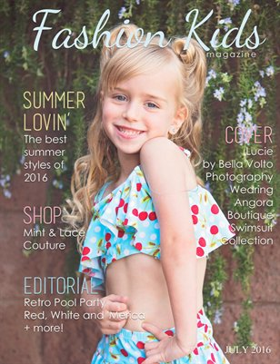 Fashion Kids Magazine July 2016 Magcloud