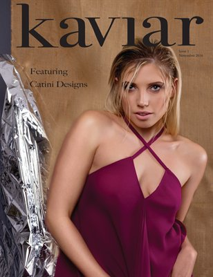 Kaviar Magazine Issue One