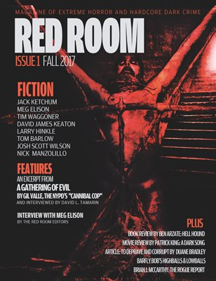 Red Room Issue 1: Extreme Horror and Hardcore Dark Crime