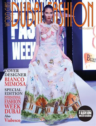 World Class Dubai Fashion Magazine with Bianco Mimosa