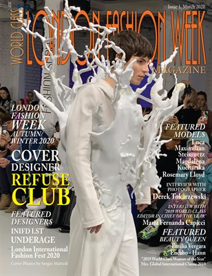 World Class London Fashion Week Magazine Issue 1 with Refuse Club