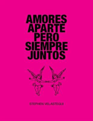 Amores Aparte Pero Siempre Juntos, 2nd Edition