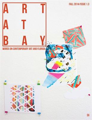 ART AT BAY Magazine Fall 2014