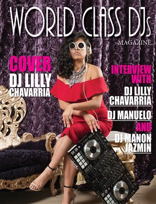 World Class DJ's Magazine with DJ Lilly Chavarria