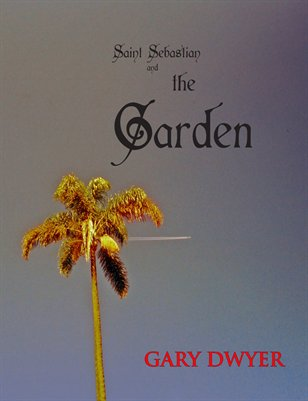 Saint Sebastian and The Garden