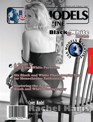 USA Models Magazine • Black & White Issue • Feb 2018 • Vol 1 • Issue 7