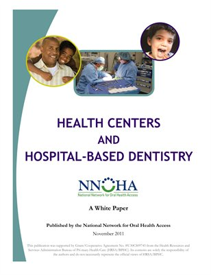 Health Centers and Hospital-Based Dentistry