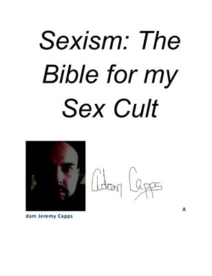 Sexism ~ The Bible of my Sex Cult