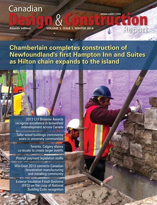 Atlantic Construction News (Canadian Design and Construction Report) -- Winter 2014