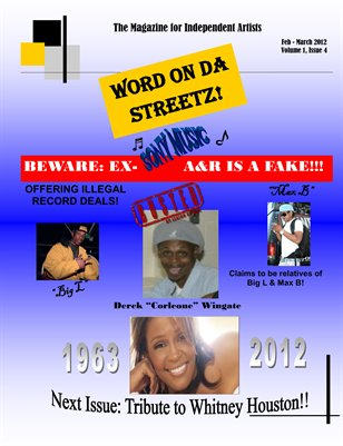 Word On Da Streetz the Magazine for Independent Artists
