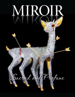 MIROIR MAGAZINE • Sacred and Profane • Elizabeth McGrath