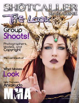 Shotcaller Magazine -THE LOOK-