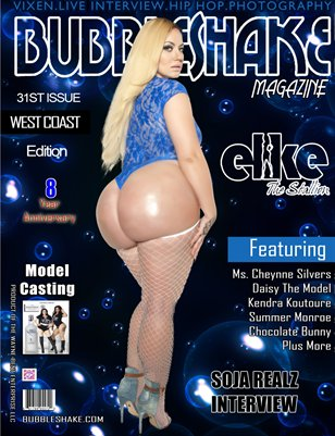 Bubble Shake magazine Issue #31 (( West Coast Edition))