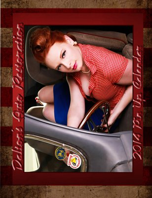 Dalton's Auto Restoration Pin Up Girl Calendar 2014