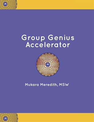 Group Genius Accelerator by Mukara Meredith