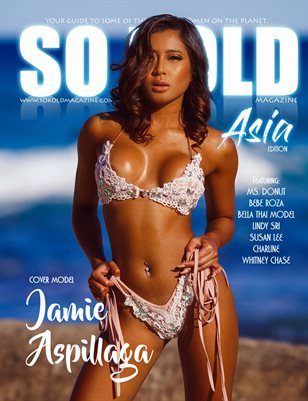 SO KOLD MAGAZINE - ASIA EDITION, COVER MODEL: JAMIE ASPILLAGA