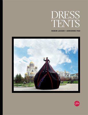 Dress Tents—Lasser + Pao
