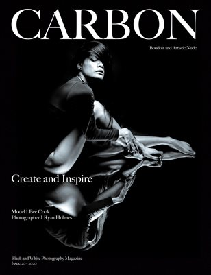 Carbon Black and White Photography Magazine - Art Nude and Boudoir Edition 20