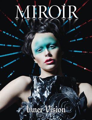 MIROIR MAGAZINE • Inner Vision • Irvin Rivera